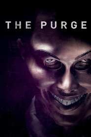 The Purge - movie with Ethan Hawke.
