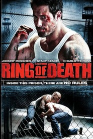 Ring of Death is the best movie in Uriah Shelton filmography.