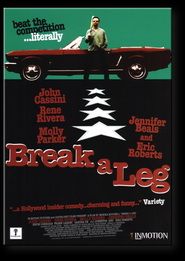 Break a Leg - movie with Eric Roberts.