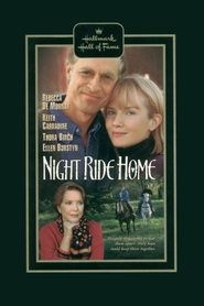 Night Ride Home - movie with Keith Carradine.