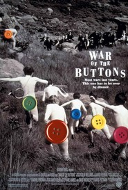 War of the Buttons - movie with Thomas Cavanagh.