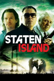 Staten Island - movie with Vincent D'Onofrio.