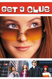 Get a Clue - movie with Lindsay Lohan.