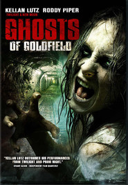 Ghosts of Goldfield - movie with Kellan Lutz.