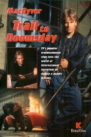 MacGyver: Trail to Doomsday - movie with Alun Armstrong.