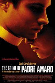 El crimen del padre Amaro is the best movie in Ernesto Gomez Cruz filmography.