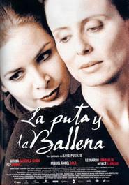 La puta y la ballena is the best movie in Belen Blanco filmography.