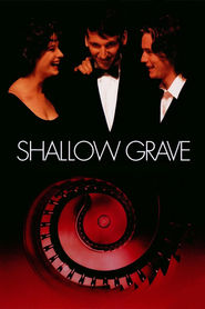 Shallow Grave - movie with Ken Stott.