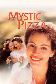 Mystic Pizza - movie with Vincent D'Onofrio.