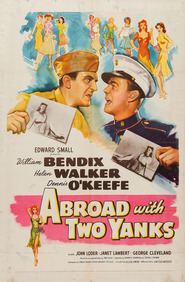 Abroad with Two Yanks is the best movie in Allan Dwan filmography.