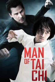 Man of Tai Chi - movie with Keanu Reeves.