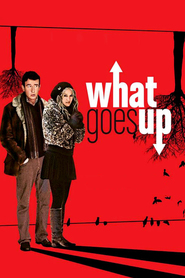 What Goes Up - movie with Steve Coogan.