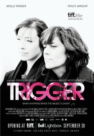 Trigger - movie with Sarah Polley.