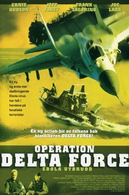 Operation Delta Force - movie with Jeff Fahey.