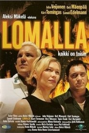 Lomalla is the best movie in Samuli Edelmann filmography.