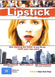 Why I Wore Lipstick to My Mastectomy is the best movie in Ron Lea filmography.