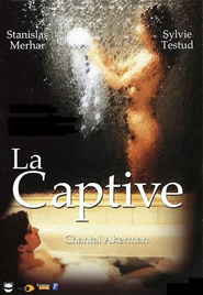 La captive is the best movie in Aurore Clement filmography.