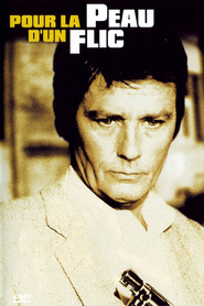 Pour la peau d'un flic - movie with Alain Delon.