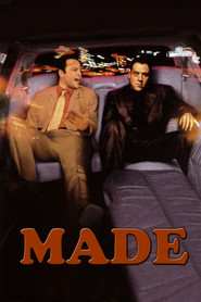 Made - movie with Vince Vaughn.