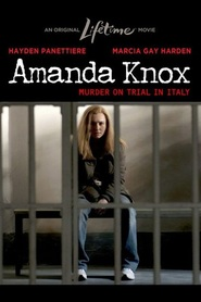 Amanda Knox: Murder on Trial in Italy - movie with Hayden Panettiere.