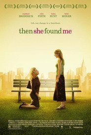 Then She Found Me is the best movie in Colin Firth filmography.