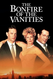 The Bonfire of the Vanities - movie with Tom Hanks.