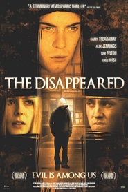 The Disappeared is the best movie in Bronson Webb filmography.