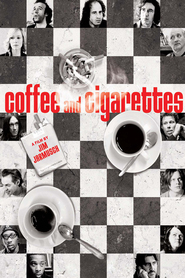 Coffee and Cigarettes - movie with Bill Murray.