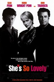 She's So Lovely - movie with John Travolta.
