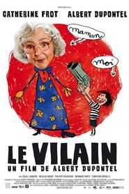 Le vilain is the best movie in Philippe Duquesne filmography.