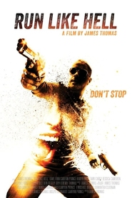 Run Like Hell is the best movie in Ben Begli filmography.