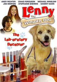 Lenny the Wonder Dog - movie with Andy Richter.