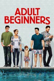 Adult Beginners - movie with Bobby Cannavale.