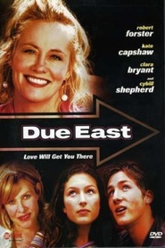 Due East - movie with Robert Forster.