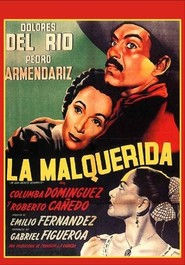 La malquerida - movie with Dolores del Rio.