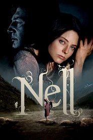 Nell - movie with Jodie Foster.