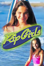 Rip Girls is the best movie in Camilla Belle filmography.