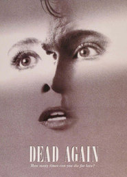 Dead Again - movie with Andy Garcia.