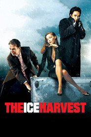 The Ice Harvest - movie with Billy Bob Thornton.