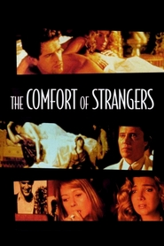 The Comfort of Strangers - movie with Helen Mirren.
