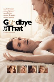 Goodbye to All That - movie with Heather Graham.