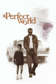A Perfect World is the best movie in Ray McKinnon filmography.