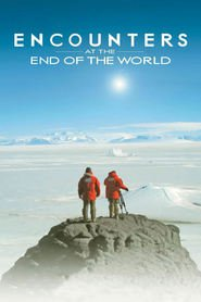 Encounters at the end of the world - movie with Werner Herzog.