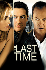 The Last Time - movie with Neal McDonough.