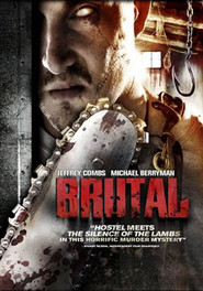 Brutal is the best movie in Eric Lange filmography.