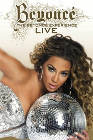 The Beyonce Experience - movie with Beyonce Knowles.