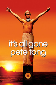 It's All Gone Pete Tong - movie with Paul Kaye.