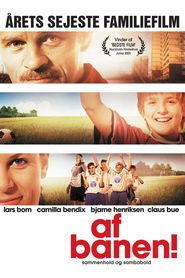 Af banen is the best movie in Claus Bue filmography.