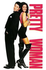 Pretty Woman - movie with Julia Roberts.