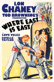 Where East Is East is the best movie in Lupe Velez filmography.